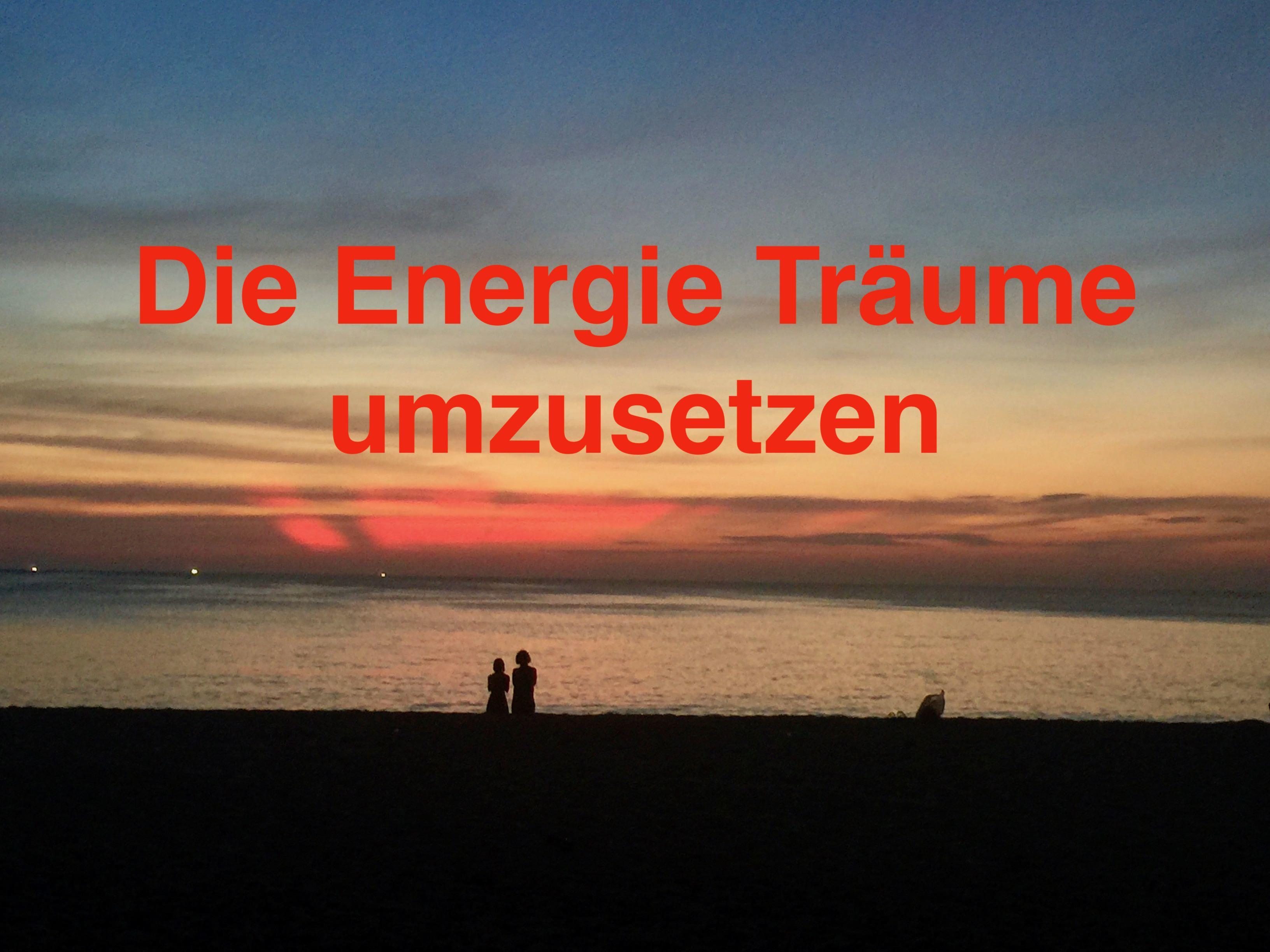 Die Energie Träume umzusetzen