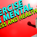 Exercise for mental health and fitness