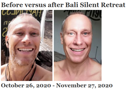Before versus after Bali Silent Retreat